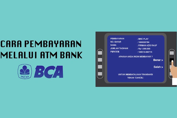 Pembayaran MNC Play via ATM BCA