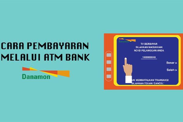Pembayaran MNC Play via ATM Danamon