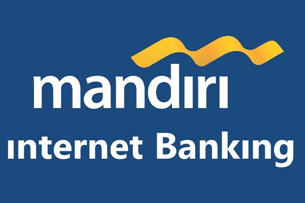 Cara Bayar via Internet Banking Mandiri