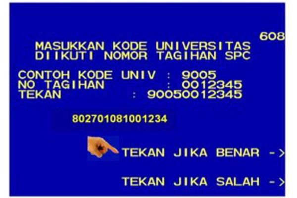 masukkan Kode Universitas dan diikuti dengan Nomor Tagihan