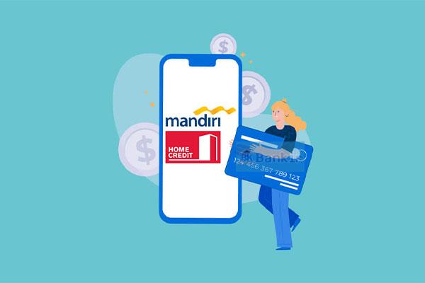 Cara Bayar Home Credit Melalui Transfer Bank Mandiri