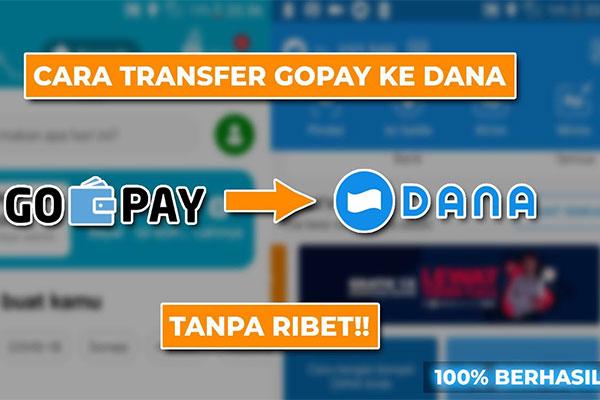 Cara Transfer Gopay ke DANA Mudah dan Simpel