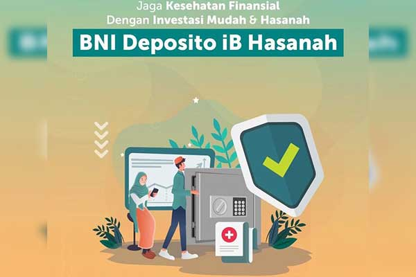 Deposito BNI Syariah Terbaru Beserta Informasi Setoran Minimal dan Simulasi Bunga