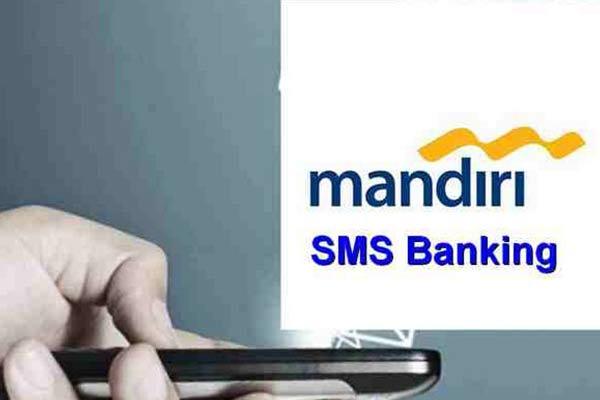 Apa Itu SMS Banking Mandiri