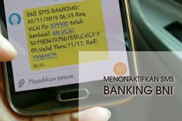 Begini Cara Menonaktifkan SMS Banking BNI Melalui Call Center dan Kantor Cabang