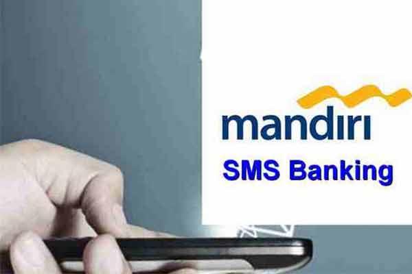 Cek Mutasi Lewat SMS Banking Mandiri