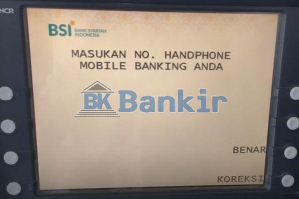 13. Masukkan Nomor HP BSI Mobile