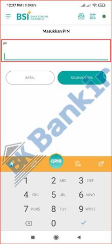 13. Masukkan PIN BSI Mobile