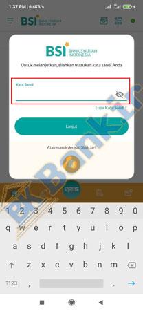 3. Masukan Kata Sandi BSI Mobile