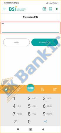 6. Masukan PIN BSI Mobile