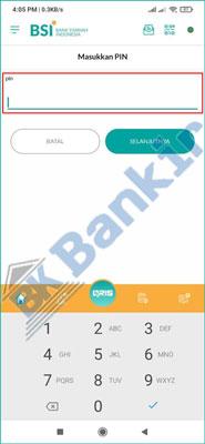 6. Masukkan PIN BSI Mobile Banking