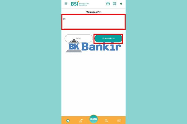 6. Masukkan PIN BSI Mobile