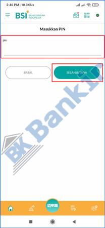7. Input PIN BSI Mobile