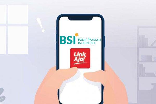 Minimal Top Up LinkAja Lewat BSI Mobile