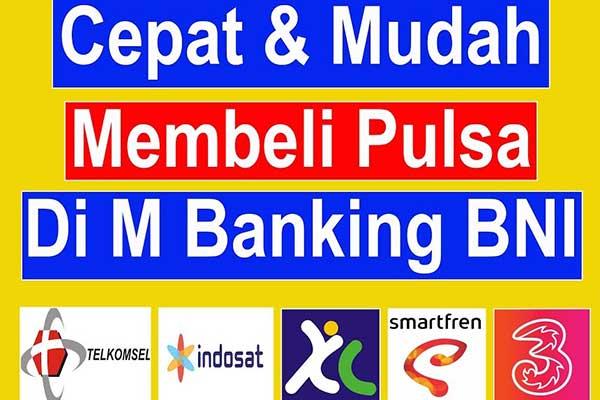 Cara Beli Pulsa Lewat m Banking BNI