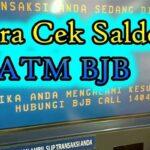Cara Cek Saldo BJB di ATM 2021 Biaya Minimal Saldo