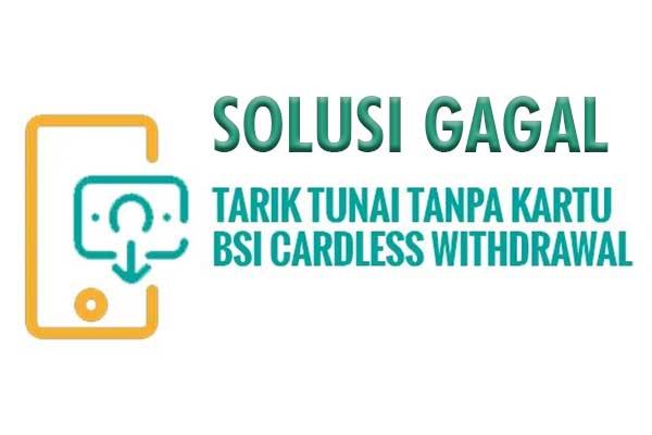 Cara Mengatasi Tidak Bisa Tarik Tunai Tanpa Kartu di ATM BSI