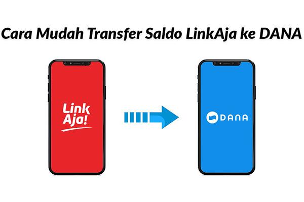 Cara Transfer LinkAja ke DANA