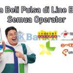 Cara Beli Pulsa di Line Bank Semua Operator Limit Biaya Admin