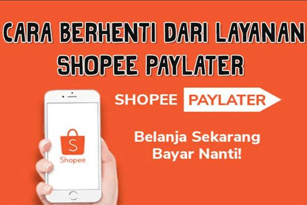 Cara Menghapus Akun ShopeePay Later