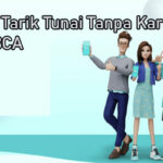 Cara Tarik Tunai Tanpa Kartu Pakai Blu BCA Limit Biaya Admin