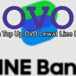Cara Top Up OVO Lewat Line Bank Tanpa Biaya Admin