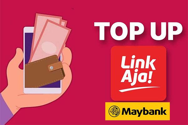 Limit Top Up LinkAja via Rekening MayBank