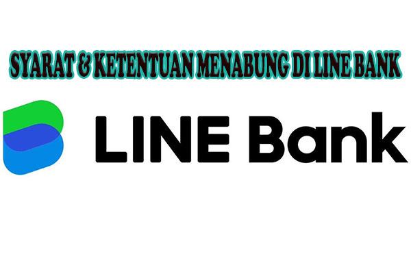 Syarat Ketentuan Menabung di Line Bank
