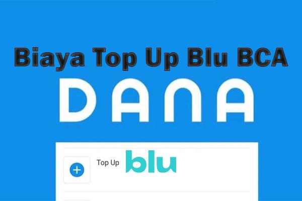 Biaya Admin Top Up Blu BCA Lewat DANA