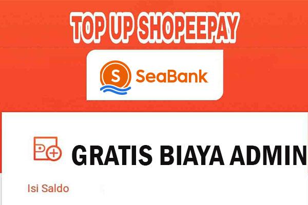 Biaya Admin Top Up ShopeePay di SeaBank