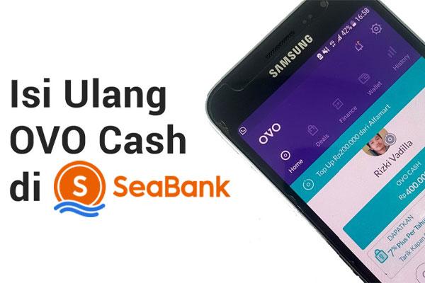 Cara Top Up OVO via SeaBank