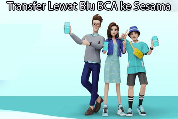 Cara Transfer Lewat Blu BCA