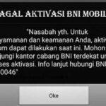 Aktivasi BNI Mobile Gagal Terus Penyebab Cara Mengatasi