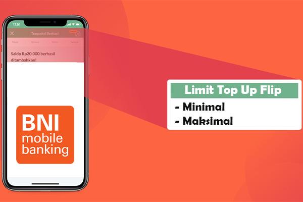 Batas Minimal Maksimal Top Up Flip Banking via BNI Mobile