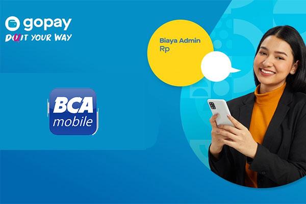 Biaya Admin Top Up GoPay via BCA Mobile