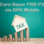 Cara Bayar PBB P2 via BRK Mobile Admin Tanggal Jatuh Tempo