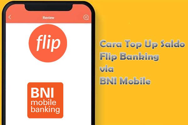 Cara Top Up Flip Banking via BNI Mobile