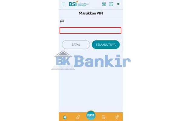 Masukkan PIN BSI Mobile