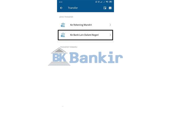 Pilih Transfer ke Bank Lain Dalam Negeri