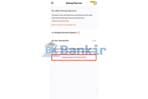 Unggah Bukti Transfer Top Up Flip via BNI Mobile