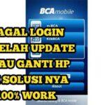 BCA Mobile Tidak Bisa Dibuka Seperti Ini Cara Mengatasinya