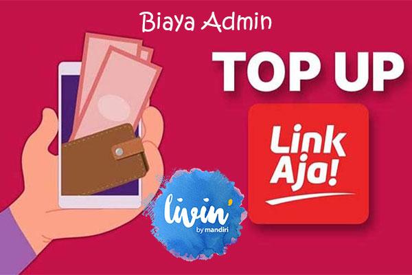 Biaya Admin Top Up LinkAja via mBanking Mandiri