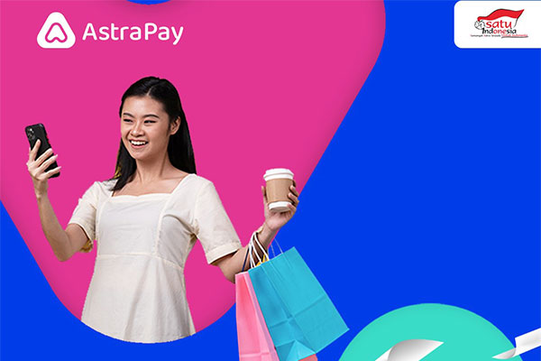 Keuntungan Memiliki PayLater AstraPay