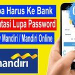 Lupa Password Livin by Mandiri Cara Mengatasi Tanpa ke Bank